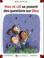 Couverture de Max et Lili se posent des questions sur Dieu