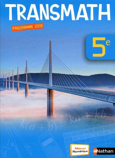 Transmath; Mathematiques ; 5eme ; Manuel De L'Eleve (Edition 2010)