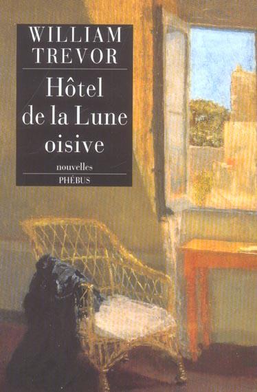 HOTEL DE LA LUNE OISIVE