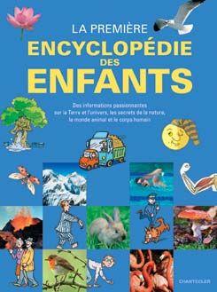 La Premiere Encyclopedie Des Enfants