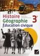 Histoire-géographie-éducation civique ; 3ème ; manuel de l'élève (édition 2012)