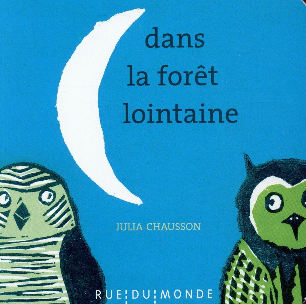 Dans la forêt lointaine / Julia Chausson   Chausson, Julia (1977-)
