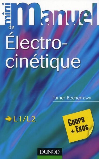 Mini Manuel; Electro-Cinetique ; L1/L2