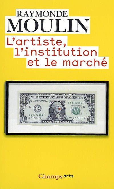 L'ARTISTE, L'INSTITUTION ET LE MARCHE