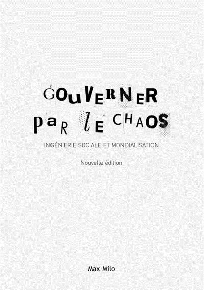 Gouverner Par Le Chaos