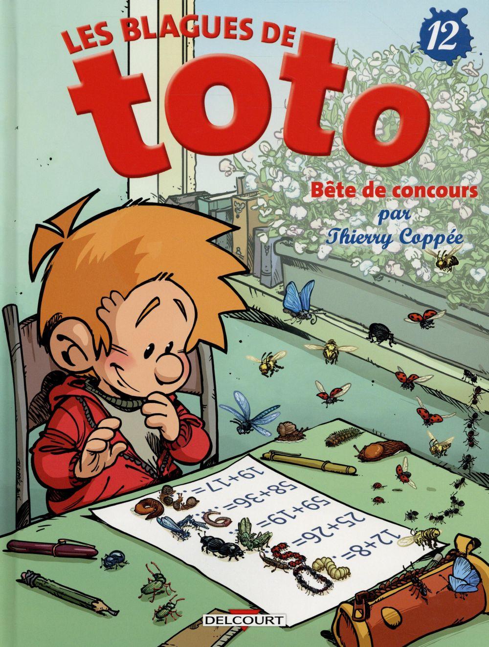 Les Blagues de Toto. 12, Bête de concours / Thierry Coppée | Coppée, Thierry