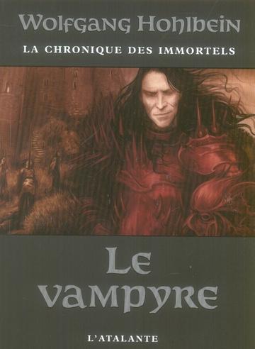 La Chronique Des Immortels T.2 ; Le Vampyre