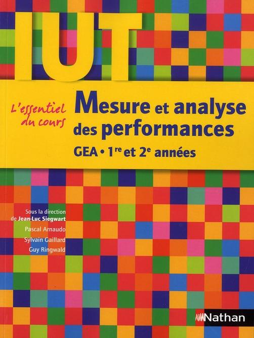 Mesure Et Analyse Des Performances ; Iut Gea ; 1ere Et 2eme Annees (Edition 2011)