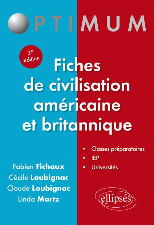 Fiches de civilisation américaine et britannique (3e édition)