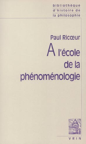 A L'ECOLE DE LA PHENOMENOLOGIE