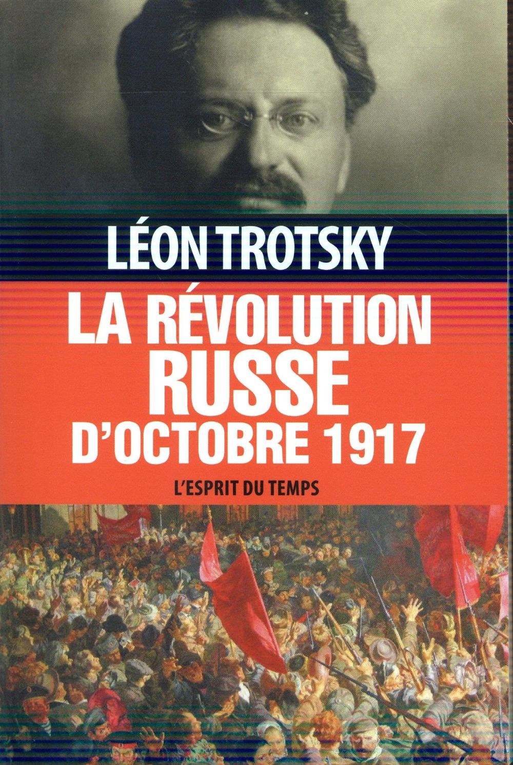 LA REVOLUTION RUSSE D'OCTOBRE 1917