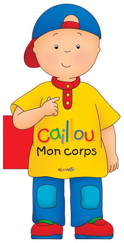 Caillou ; Mon Corps
