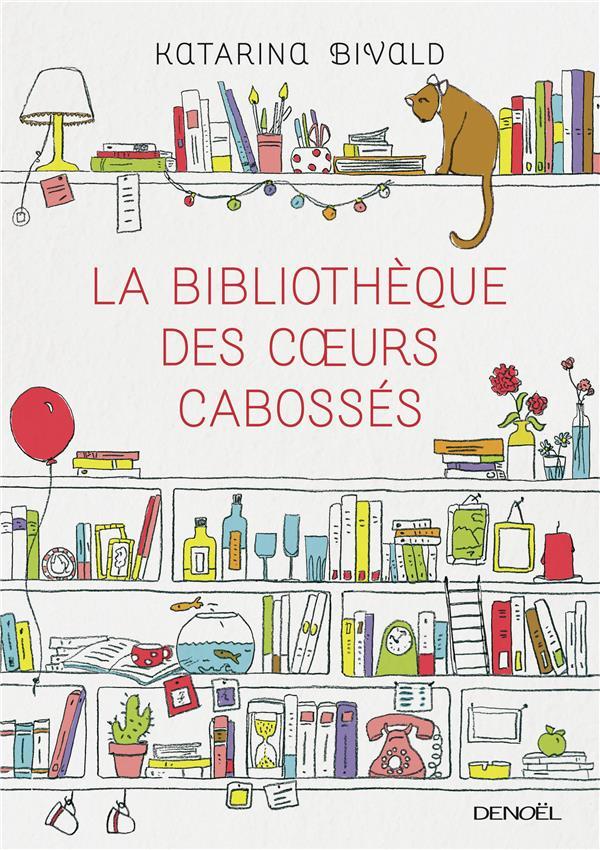 La bibliothèque des coeurs cabossés : roman / Katarina Bivald | Bivald, Katarina (1983-....)
