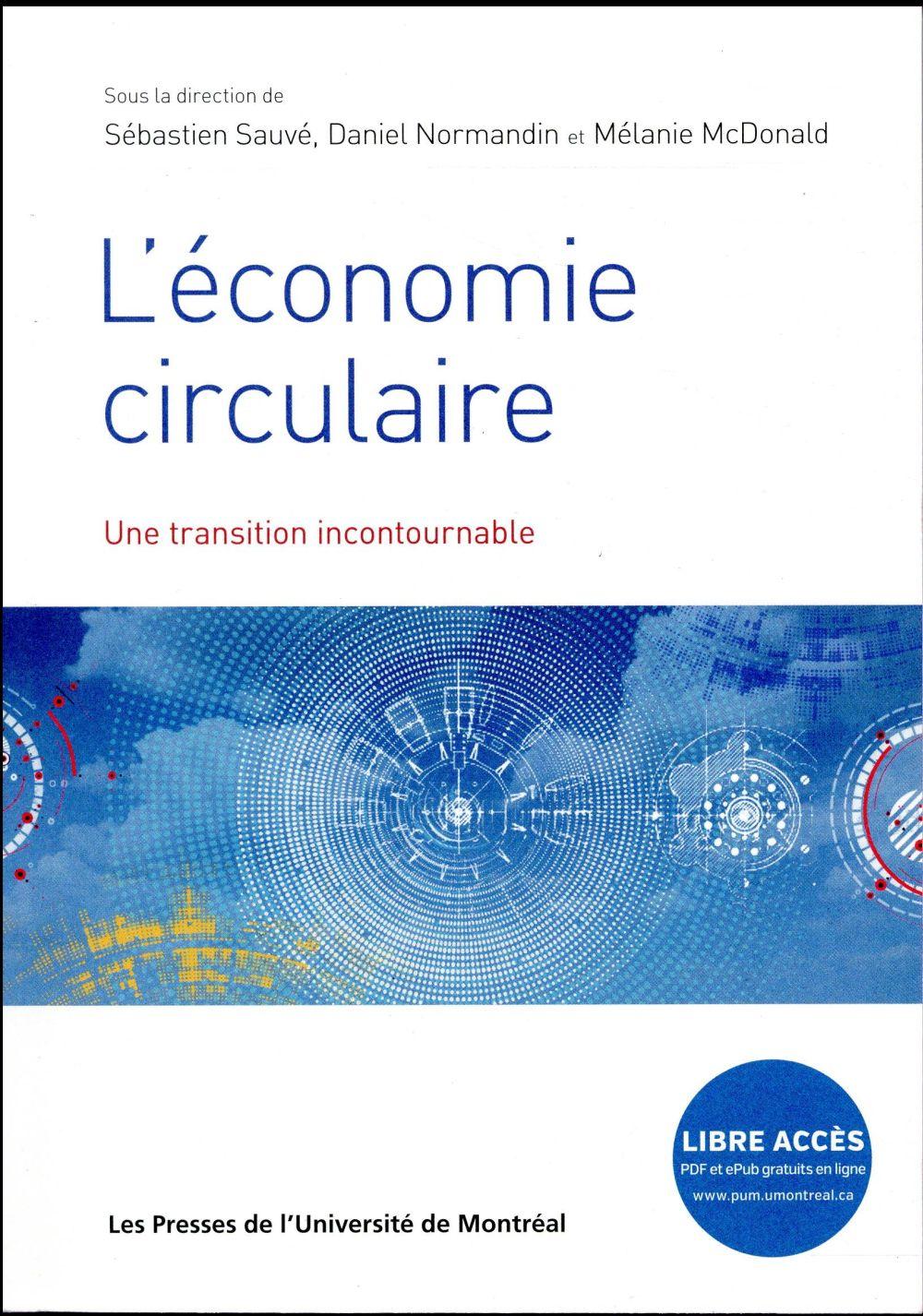 L'ECONOMIE CIRCULAIRE. UNE TRANSITION INCONTOURNABLE