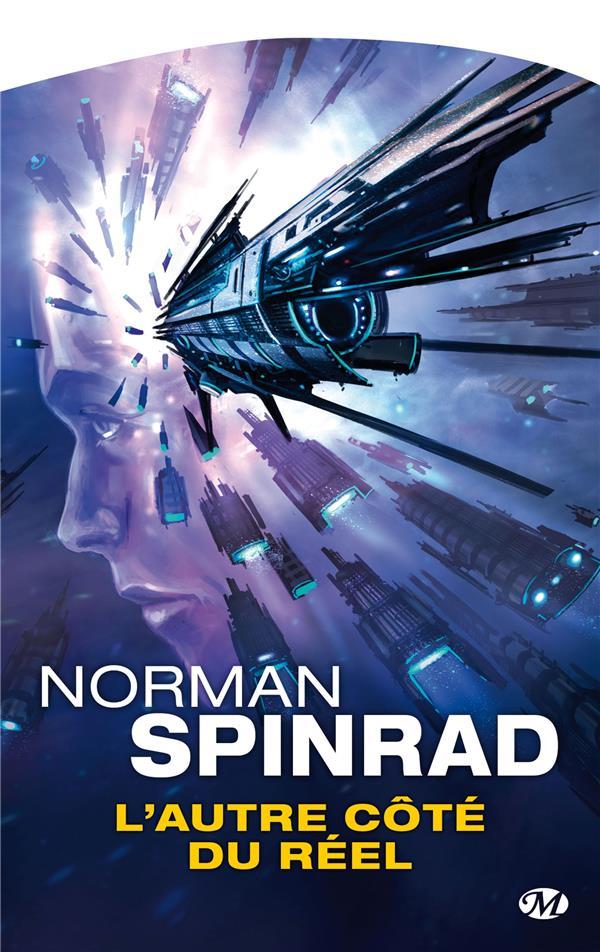 autre côté du réel (L') | Spinrad, Norman (1940-....)
