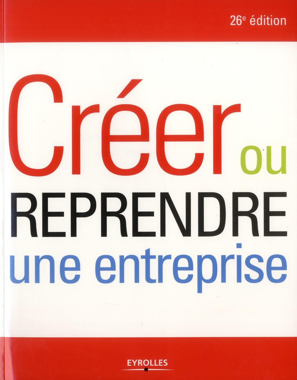 Creer Ou Reprendre Une Entreprise