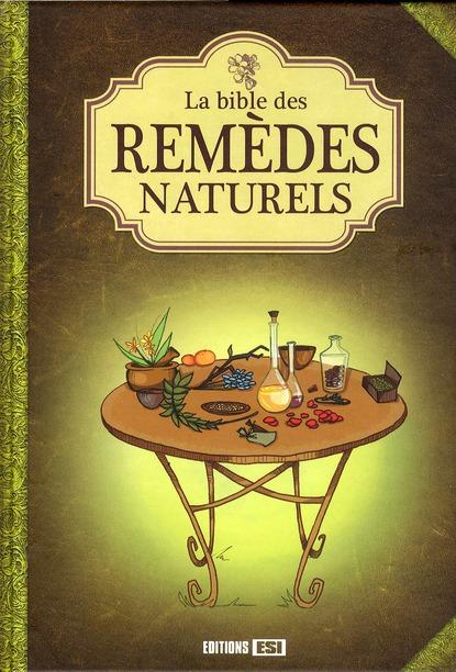 La Bible Des Remedes Naturels
