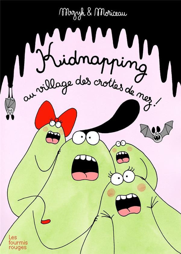 Kidnapping au village des crottes de nez