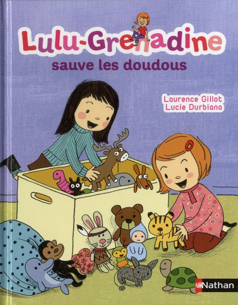 Lulu-Grenadine Sauve Les Doudous