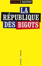 Couverture de La république des bigots
