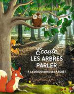 Écoute les arbres parler : à la découverte de la forêt