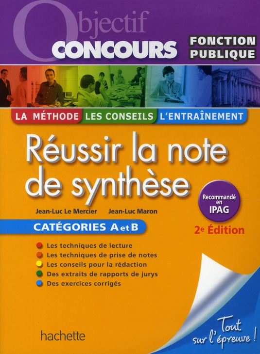 Reussir La Note De Synthese, Categories A Et B - Ed.2010