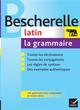 Bescherelle ; grammaire latin