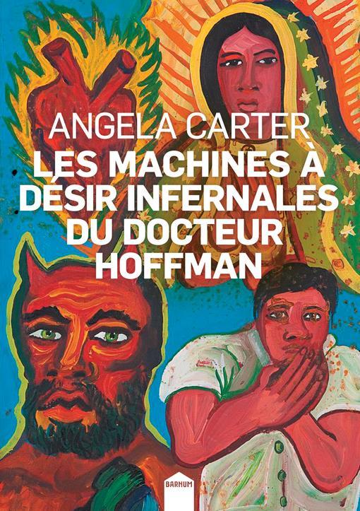 LES MACHINES A DESIR INFERNALES DU DOCTEUR HOFFMAN