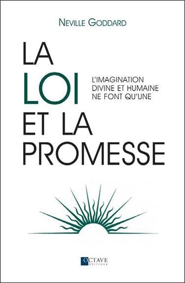La Loi Et La Promesse ; L'Imagination Divine Et Humaine Ne Font Qu'Une