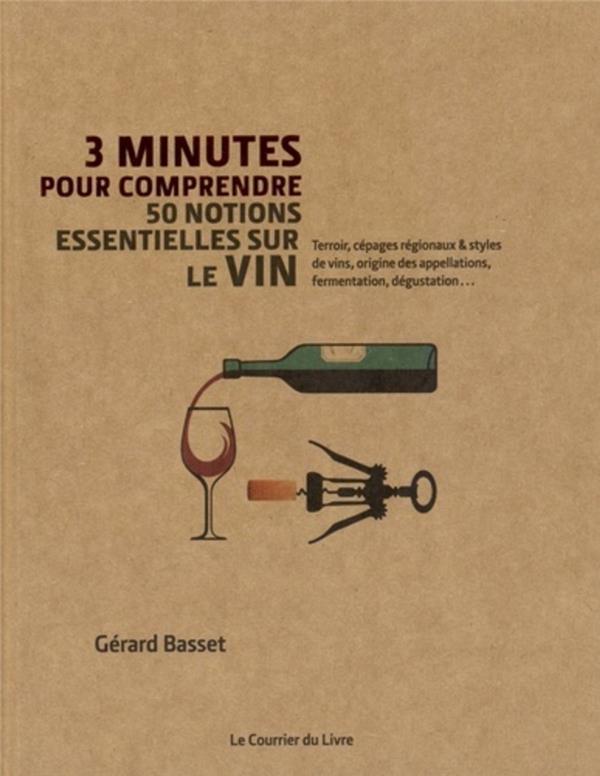 3mn pour comprendre 50 plus grandes caractéristiques et spécificités du vin
