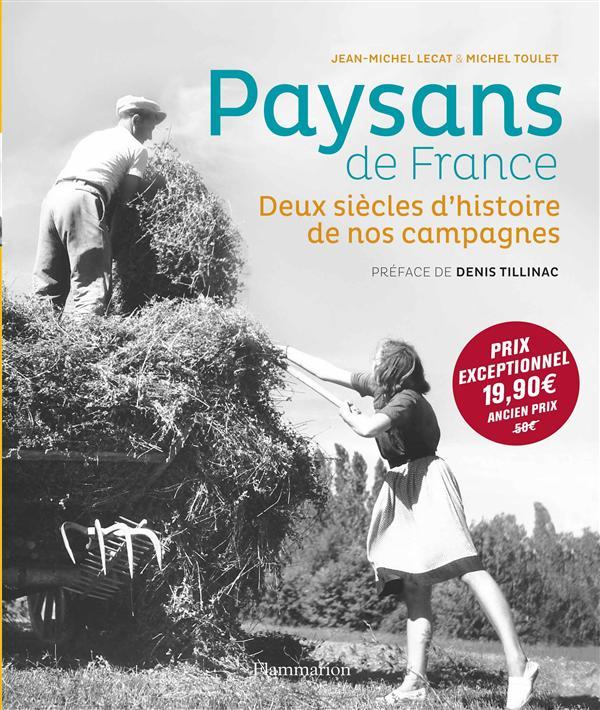 PAYSANS DE FRANCE : 1770-1970, DEUX SIECLES D'HISTOIRE DE NOS CAMPAGNES