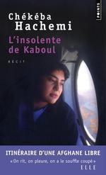 Couverture de L'insolente de Kaboul