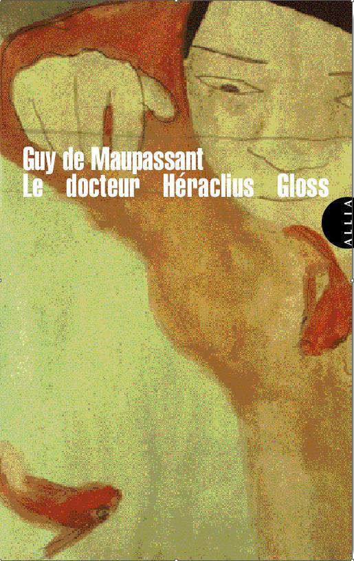 LE DOCTEUR HERACLIUS GLOSS