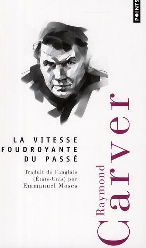 Vitesse Foudroyante Du Passe  (La)