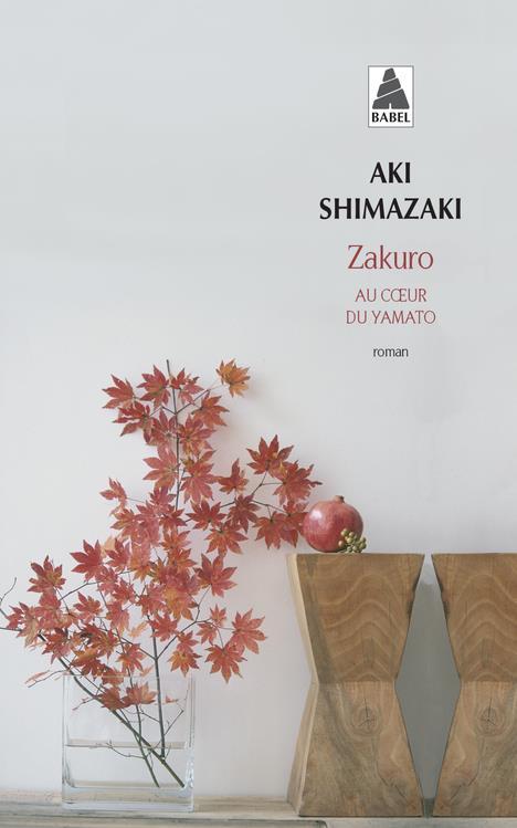 Zakuro : roman | Shimazaki, Aki. Auteur