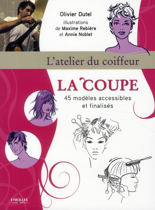 La Coupe ; 45 Modeles Accessibles Et Finalises
