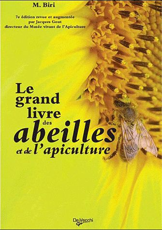 Le Grand Livre Des Abeilles Et De L'Apiculture (7e Edition)