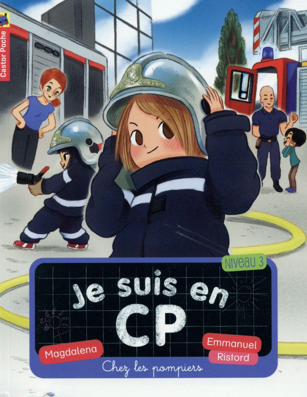 Je Suis En Cp T.13 ; Chez Les Pompiers