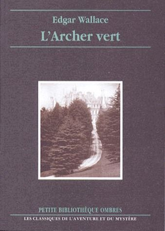 L'ARCHER VERT