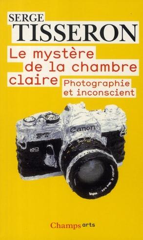 Le Mystere De La Chambre Claire ; Photographie Et Inconscient