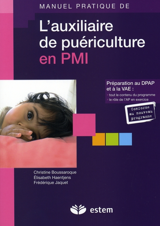 Manuel Pratique De L'Auxiliaire De Puericulture En Pmi