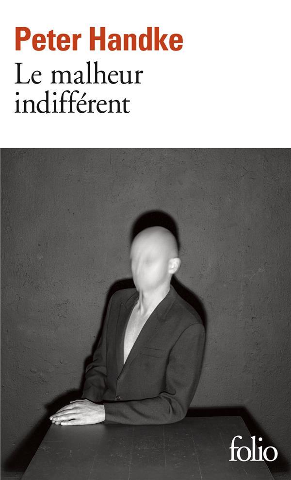 LE MALHEUR INDIFFERENT