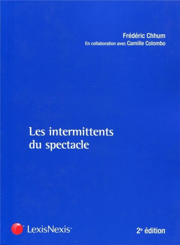 Les intermittents du spectacle (2e édition)