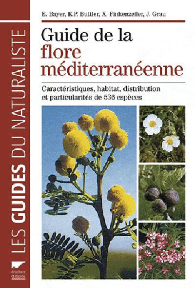 Guide De La Flore Mediterraneenne