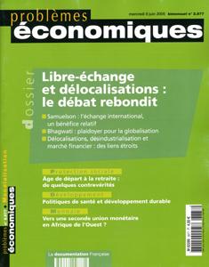 Problemes Economiques; Libre-Echange Et Delocalisations : Le Debat Rebondit