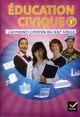 Éducation civique ; l'apprenti citoyen du XXIe siècle ; 3ème ; cahier de l'élève (édition 2012)