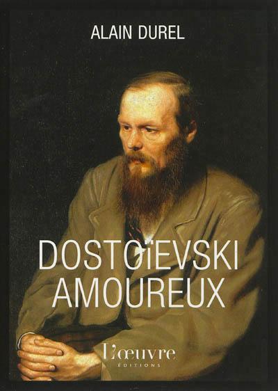 Dostoievski Amoureux
