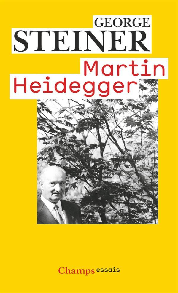 Martin Heidegger / George Steiner | Steiner, George (1929-....)