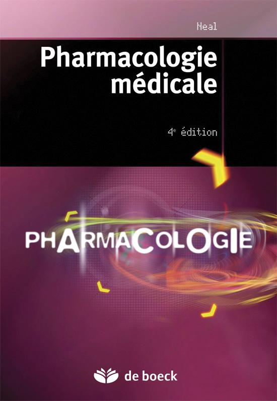 Pharmacologie Medicale (4e. Edition)