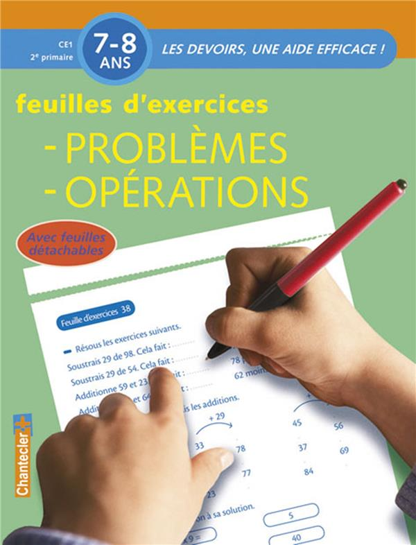 Les Devoirs, Une Aide Efficace ! ; Problemes, Operations ; Ce1 ; Feuilles D'Exercices
